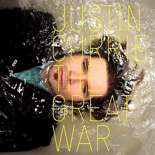 The Great War de Justin Currie
