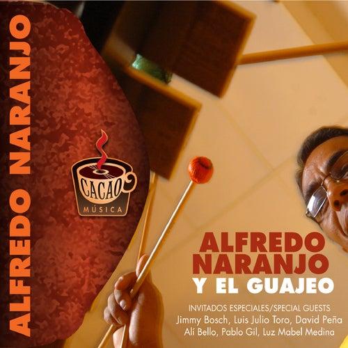 Alfredo Naranjo Y El Guajeo de Alfredo Naranjo