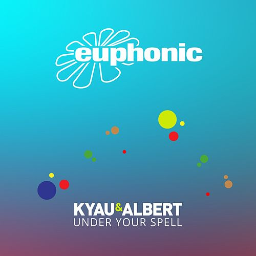 Under Your Spell by Kyau & Albert