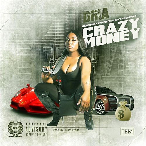 Crazy Money by Dria