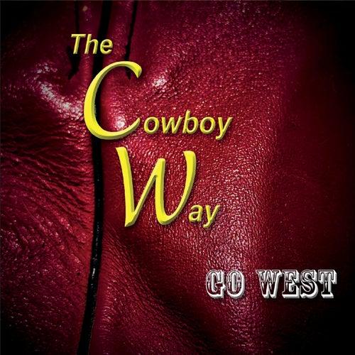 Go West von The Cowboy Way