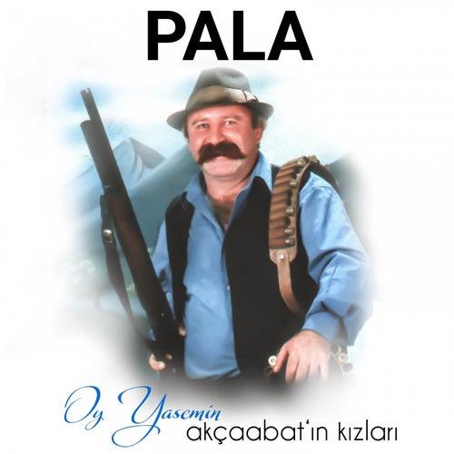 Oy Yasemin (Akçaabat Kızları) de Pala