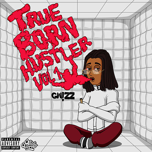 True Born Hustler, Vol. 1 by Gw!Zz