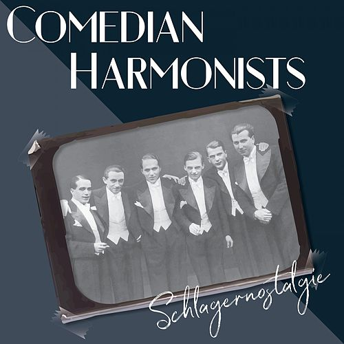 Schlagernostalgie by The Comedian Harmonists