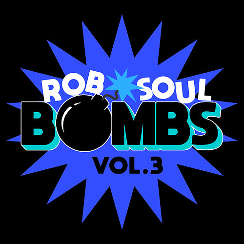 Robsoul Bombs Vol.3 by Various Artists