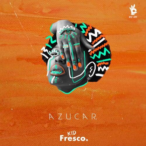 Azucar von Kid Fresco