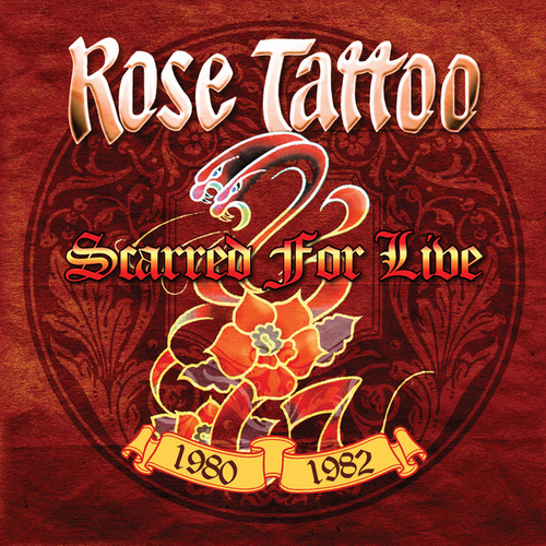 Scarred for Live 1980-1982 de Rose Tattoo