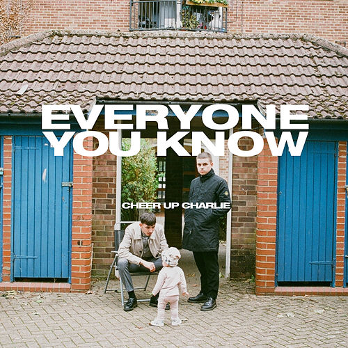 Cheer Up Charlie - EP by Everyone You Know