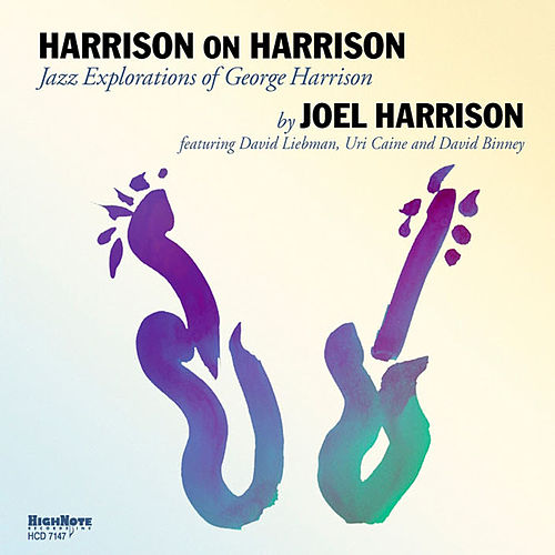 Harrison on Harrison (Jazz Explorations of George Harrison) de Joel Harrison Octet