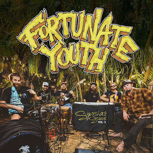Sugarshack Sessions, Vol. 3 by Fortunate Youth