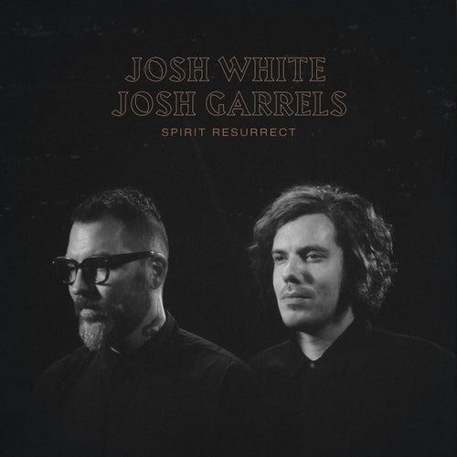 Spirit Resurrect by Josh White