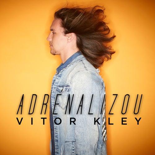Adrenalizou de Vitor Kley