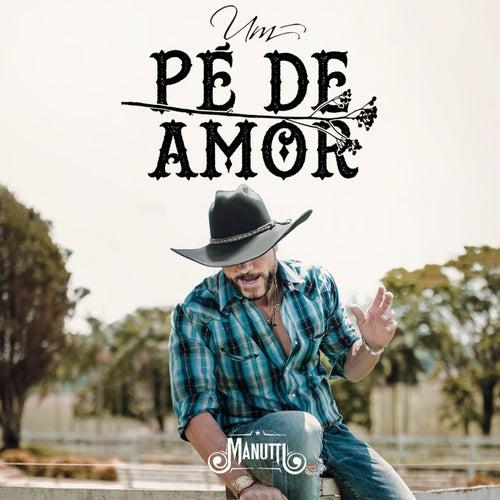Um Pé de Amor von Manutti