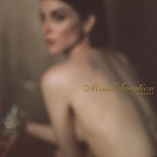 MassEducation by St. Vincent