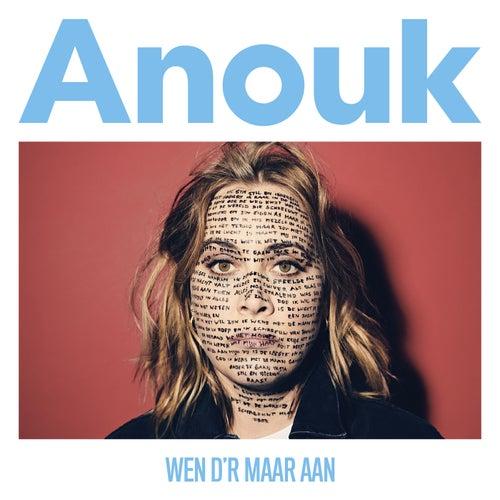 Wen D'r Maar Aan by Anouk