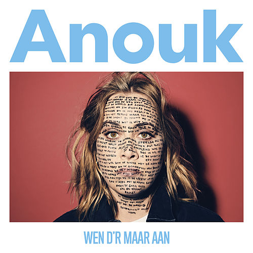 Wen D'r Maar Aan von Anouk