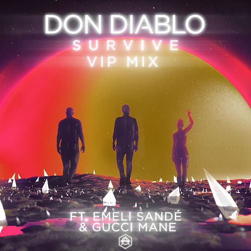 Survive (VIP Mix) by Don Diablo