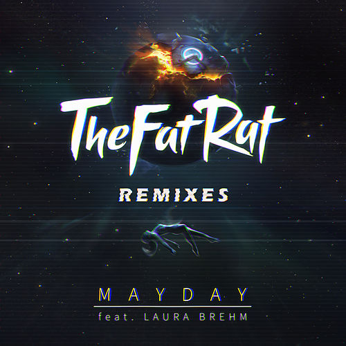 MAYDAY (Remixes) by TheFatRat