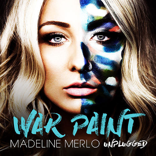 War Paint (Unplugged) by Madeline Merlo