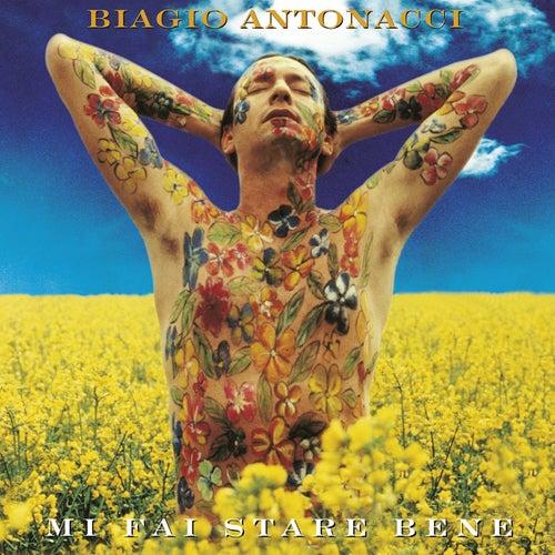 Mi Fai Stare Bene (20th Anniversary Edition / Remastered) di Biagio Antonacci