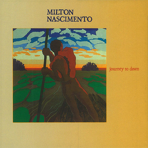 Journey To Dawn de Milton Nascimento