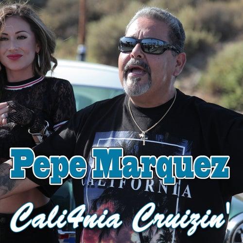 Cali4nia Cruizin' de Pepe Marquez