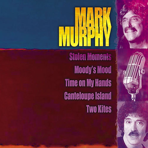 Giants Of Jazz: Mark Murphy de Mark Murphy