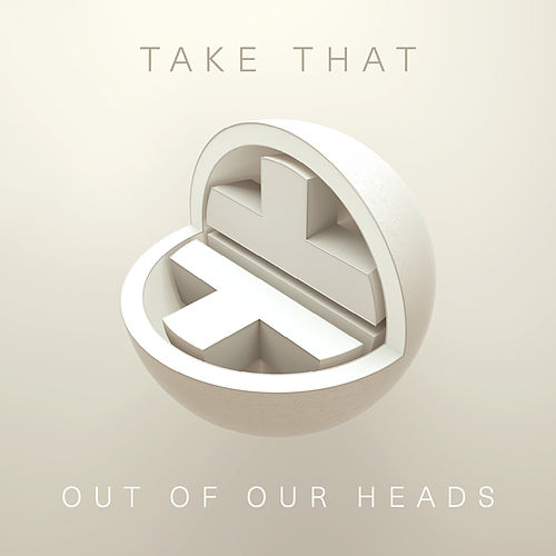 Out Of Our Heads de Take That