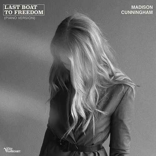 Last Boat To Freedom (Piano Version) de Madison Cunningham