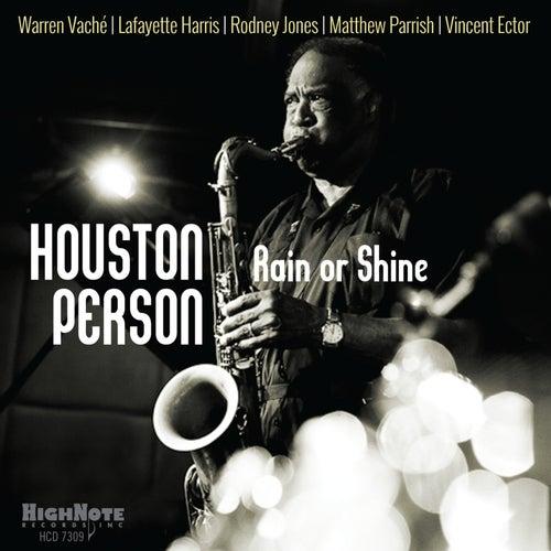 Rain or Shine de Houston Person