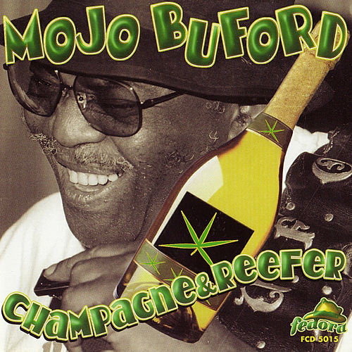 Champagne & Reefer (Recorded Live at the Rhythm Room) de Mojo Buford