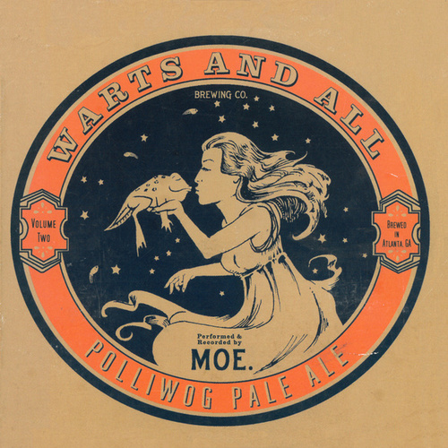 Warts and All, Vol. 2 (Live) by moe.