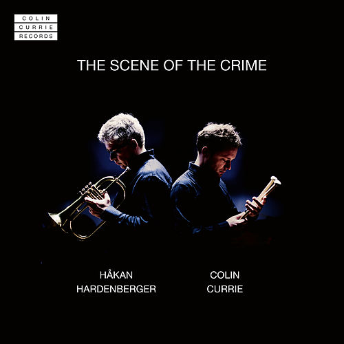 The Scene Of The Crime von Colin Currie