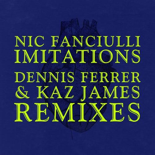 Imitations (Remixes) von Nic Fanciulli