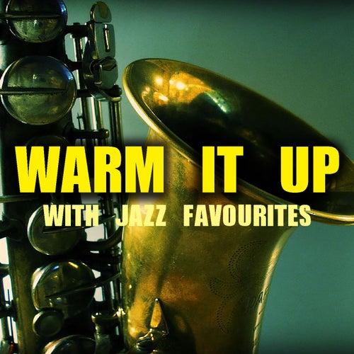 Warm It Up With Jazz Favourites de Various Artists