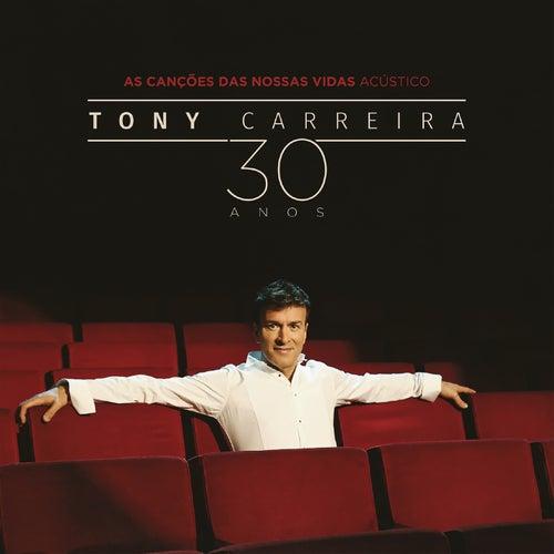 As Canções das Nossas Vidas de Tony Carreira