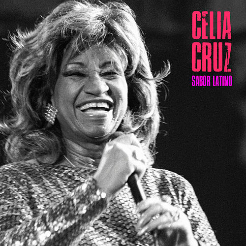 Sabor Latino (Remastered) by Celia Cruz