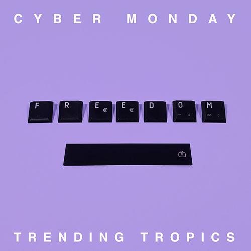 Cyber Monday by Trending Tropics
