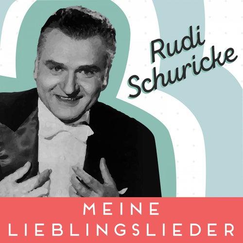 Meine Lieblingslieder de Rudi Schuricke