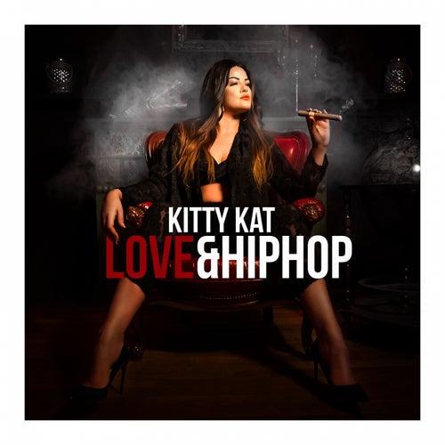 Love & Hip Hop von Kitty Kat