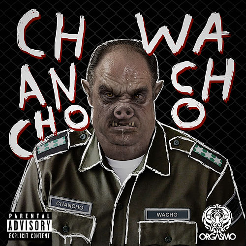 Chancho Wacho de Orgasmo