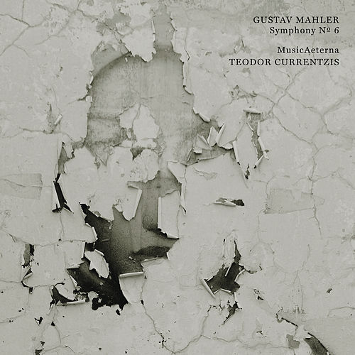 Mahler: Symphony No. 6 by Teodor Currentzis