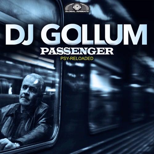 Passenger (Psy Reloaded) von DJ Gollum