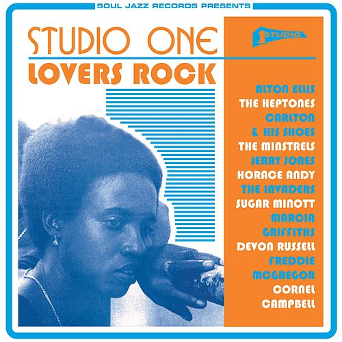 Soul Jazz Records Presents STUDIO ONE Lovers Rock de Various Artists