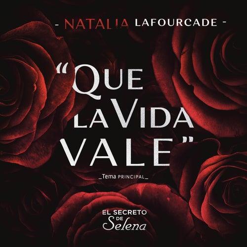 Que la Vida Vale de Natalia Lafourcade