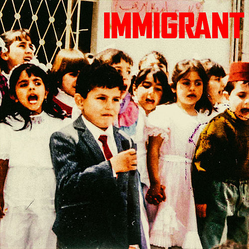 IMMIGRANT by Belly