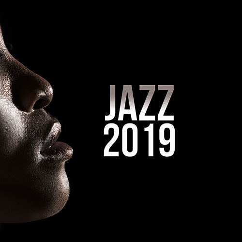 Jazz 2019 by Various Artists