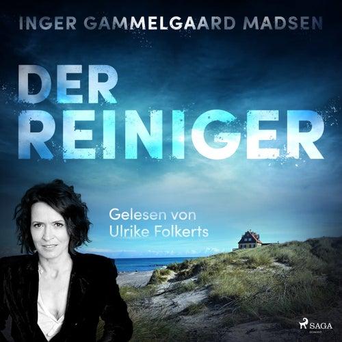 Der Reiniger (Ungekürzt) von Inger Gammelgaard Madsen