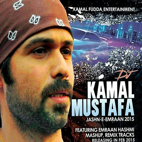 Jashn-E-Emraan de DJ Kamal Mustafa