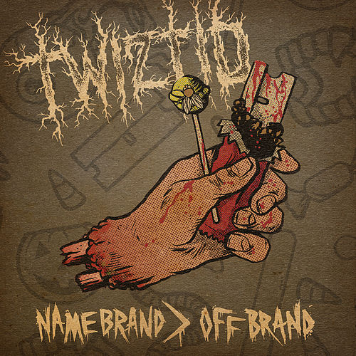 Name Brand > Off Brand by Twiztid
